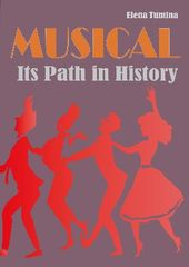MUSICAL. Its path in history